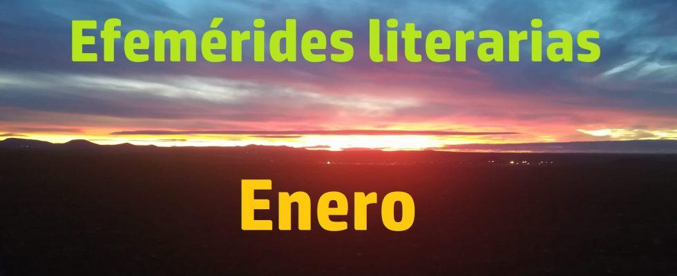 Efemérides literarias enero.