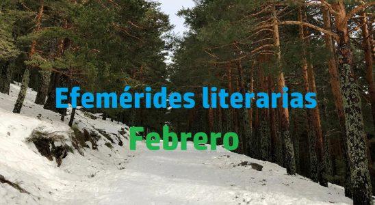 Efemérides literarias febrero.